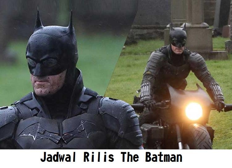 Jadwal Rilis The Batman