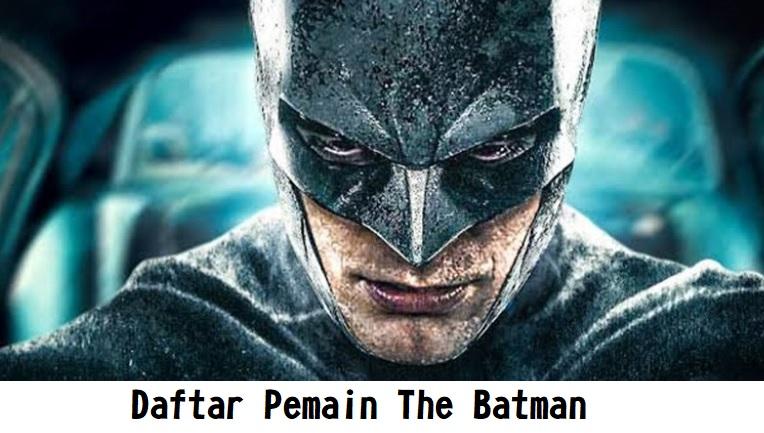 Daftar Pemain The Batman