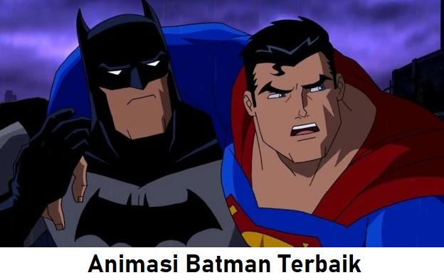 Animasi Batman Terbaik Yang Harus Kamu Tonton