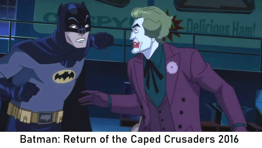 Batman: Return of the Caped Crusaders 2016