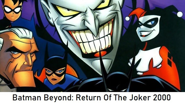 Batman Beyond: Return Of The Joker 2000